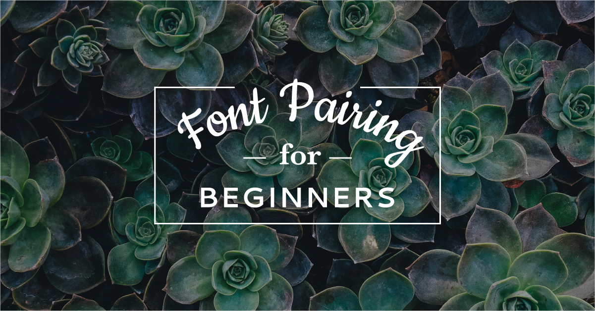 font pairing for beginners